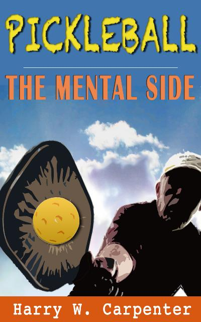 Pickleball The Mental Side