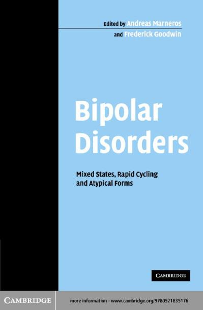 Bipolar Disorders Mixed States, Rapid Cycling and Atypical Forms