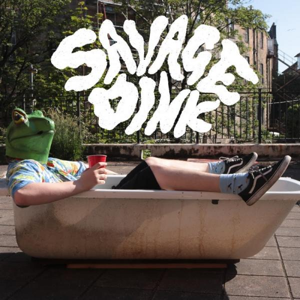 Savage Dink Nothing Is Good Lets Party  (2019) Fih